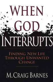 When God Interrupts   -     By: M. Craig Barnes