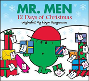 Mr. Men: 12 Days of Christmas  -     By: Roger Hargreaves, Adam Hargreaves