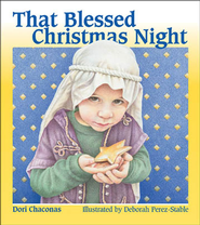 That Blessed Christmas Night - eBook  -     By: Dori Chaconas     Illustrated By: Deborah Perez-Stable