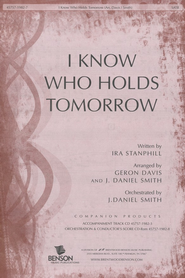 I Know Who Holds Tomorrow (Anthem)   -