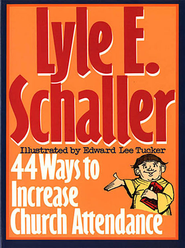 44 Ways to Increase Church Attendance - eBook  -     By: Lyle Schaller