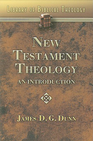 New Testament Theology: An Introduction - eBook  -     By: James Dunn