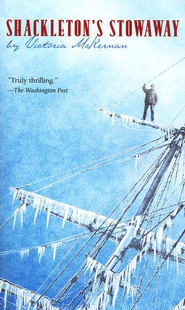 Shackleton's Stowaway  -              By: Victoria McKernan