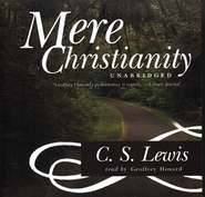 Mere Christianity - Audiobook on CD  -     Narrated By: Geoffrey Howard     By: C.S. Lewis