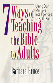 7 Ways of Teaching the Bible to Adults - eBook  -     By: Barbara Bruce
