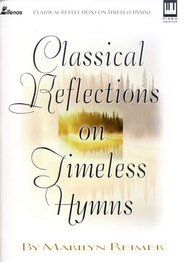 Classical Reflections on Timeless Hymns   -     By: M. Reimer