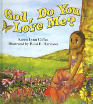 God, Do You Love Me? - eBook  -     By: Karen Lynn Coffee     Illustrated By: Buist Hardison