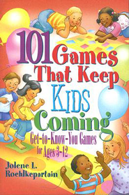 101 Games that Keep Kids Coming - eBook  -     By: Jolene L. Roehlkepartain