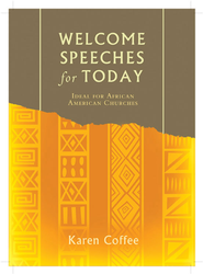 Welcome Speeches for Today - eBook  -     By: Karen Lynn Coffee