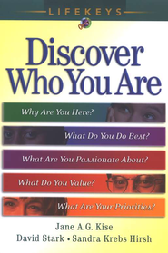 LifeKeys: Discover Who You Are, Revised Edition   -     By: Jane A.G. Kise, David Stark, Sandra Krebs Hirsch
