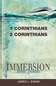Immersion Bible Studies: 1 and 2 Corinthians - eBook  -     Edited By: Jack A. Keller     By: JAMES L EVANS