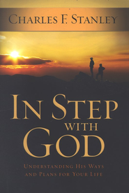 In Step with God: Understanding His Ways and Plans for Your Life (slightly imperfect)  -     By: Charles F. Stanley