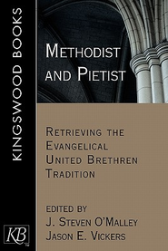 Methodist and Pietist - eBook  -     By: J. Steven O'Malley, Jason E. Vickers
