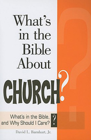 What's in the Bible About Church?: What's in the Bible and Why Should I Care? - eBook  -