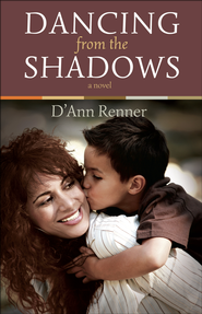 Dancing from the Shadows   -              By: D'Ann Renner