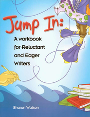 Jump In, Student Workbook   -              By: Sharon Watson