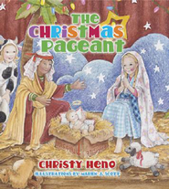 The Christmas Pageant - eBook  -     By: Christy Colby Heno