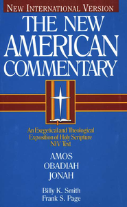 Amos, Obadiah, & Jonah: New American Commentary [NAC]   -     By: Billy K. Smith, Frank S. Page