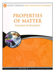 God's Design for Chemistry and Ecology: Properties of Matter Teacher Supplement (Book & CD-Rom)  -     By: Debbie Lawrence, Richard Lawrence