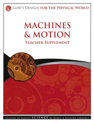 God's Design for the Physical World: Machines & Motion Teacher Supplement (Book & CD-Rom)  -     By: Debbie Lawrence, Richard Lawrence