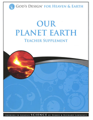 God's Design for Heaven and Earth: Our Planet Earth Teacher Supplement (Book & CD-Rom)  -     By: Debbie Lawrence, Richard Lawrence