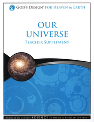 God's Design for Heaven and Earth: Our Universe Teacher Supplement (Book & CD-Rom)  -     By: Debbie Lawrence, Richard Lawrence