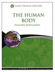 God's Design for Life: The Human Body Teacher Supplement (Book & CD-Rom)  -     By: Debbie Lawrence, Richard Lawrence