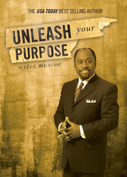 Unleash Your Purpose - eBook  -     By: Myles Munroe