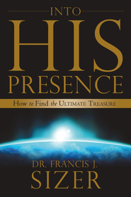 Into HIS Presence - eBook  -     By: Frank Sizer
