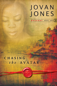Chasing the Avatar: Descent - eBook  -     By: Jovan Jones