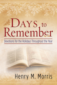 Days to Remember - eBook  -     By: Henry M. Morris