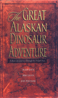 The Great Alaskan Dinosaur Adventure - eBook  -     By: Buddy Davis