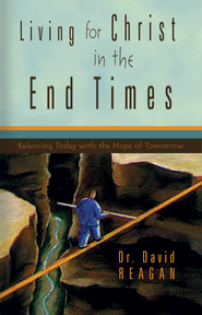 Living for Christ in the End Times - eBook  -     By: David Regan