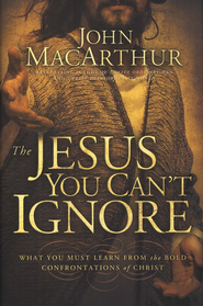 The Jesus You Can't Ignore - Slightly Imperfect  -              By: John MacArthur