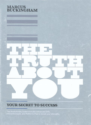 The Truth About You: Your Secret to Success--Book and DVD  -     By: Marcus Buckingham