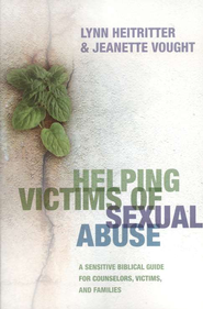 Helping Victims of Sexual Abuse, Updated Edition   -     By: Lynn Heitritter, Jeanette Vought