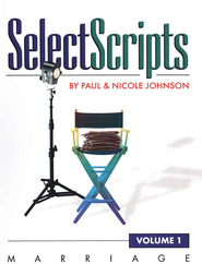 SelectScripts, Volume 1, Marriage   -     By: Paul Johnson, Nicole Johnson