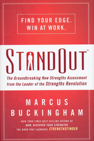 Standout: The Groundbreaking New Strengths Assessment from the Leader of the Strengths Revolution  -     By: Marcus Buckingham