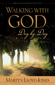 Walking with God Day by Day: 365 Daily Devotional Selections - eBook  -     By: D. Martyn Lloyd-Jones, Robert Backhouse