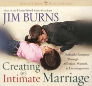 Creating an Intimate Marriage           Audiobook on CD  -              By: Jim Burns