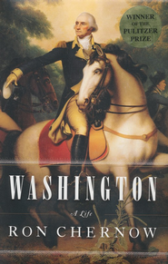 Washington: A Life   -     By: Ron Chernow