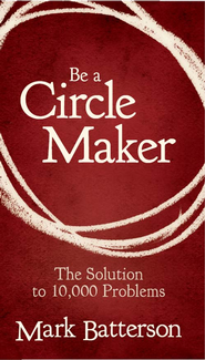 The Circle Maker Booklet - eBook  -     By: Zondervan