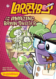 LarryBoy in the Amazing Brain-Twister - eBook  -     By: Doug Peterson