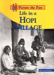 Life In A Hopi Village  -              By: Sally Senzell Isaacs