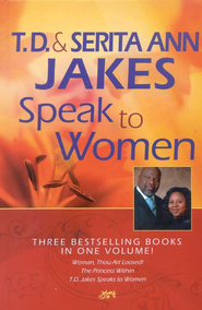 T. D. and Serita Jakes Speak to Women, 3-in-1  -     By: T.D. Jakes, Serita Ann Jakes