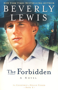 The Forbidden, The Courtship of Nellie Fisher #2  -     By: Beverly Lewis