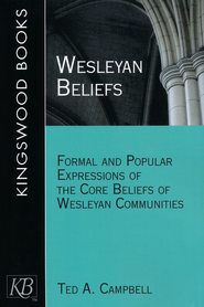 Wesleyan Beliefs - eBook  -     By: Ted A. Campbell