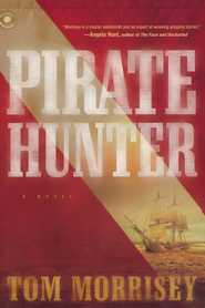 Pirate Hunter  -              By: Tom Morrisey