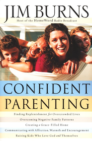 Confident Parenting - eBook  -     By: Jim Burns