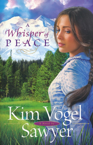 Whisper of Peace, A - eBook  -     By: Kim Vogel Sawyer